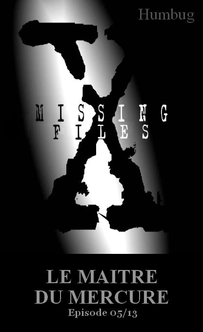 Missing Files 05 Le Maitre du Mercure 5a10