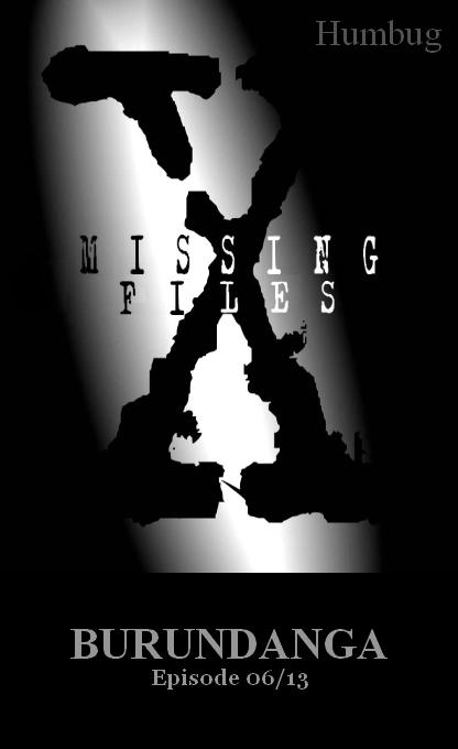 Missing Files 06 Burundanga 6a10