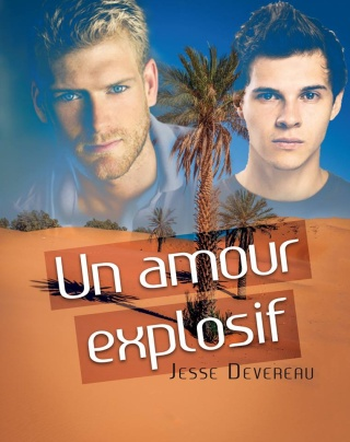Un amour explosif - Jesse Devereau  13310410