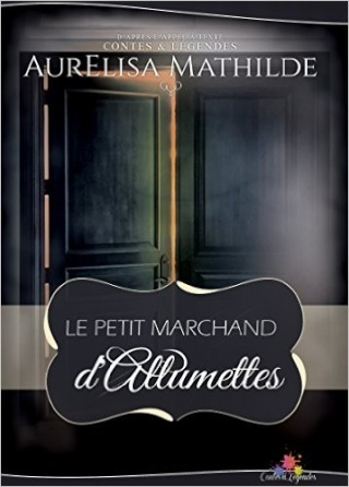 Conte - Le petit marchand d'allumettes - Aurelisa Mathilde 51etys10
