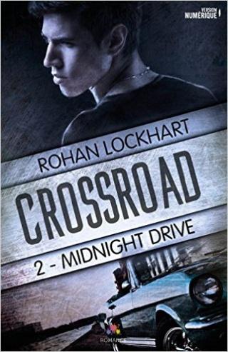 Crossroad T2 : Midnight Drive - Rohan Lockhart 51lp8j10