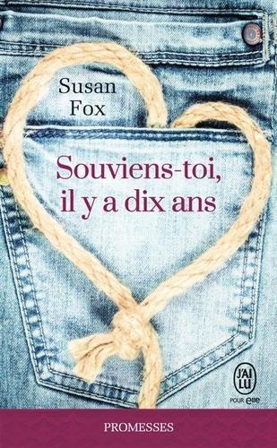 FOX Susan - Souviens-toi, il y a dix ans  1010
