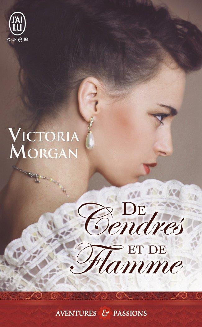 MORGAN Victoria - De cendres et de flamme  111