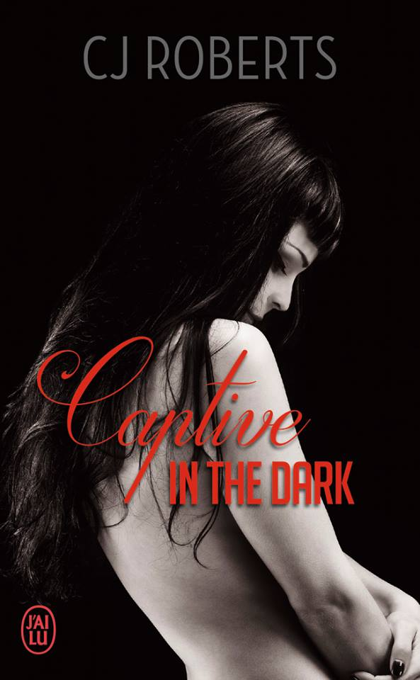 ROBERTS CJ - THE DARK DUET - Tome 1 : Captive in The Dark 13307210