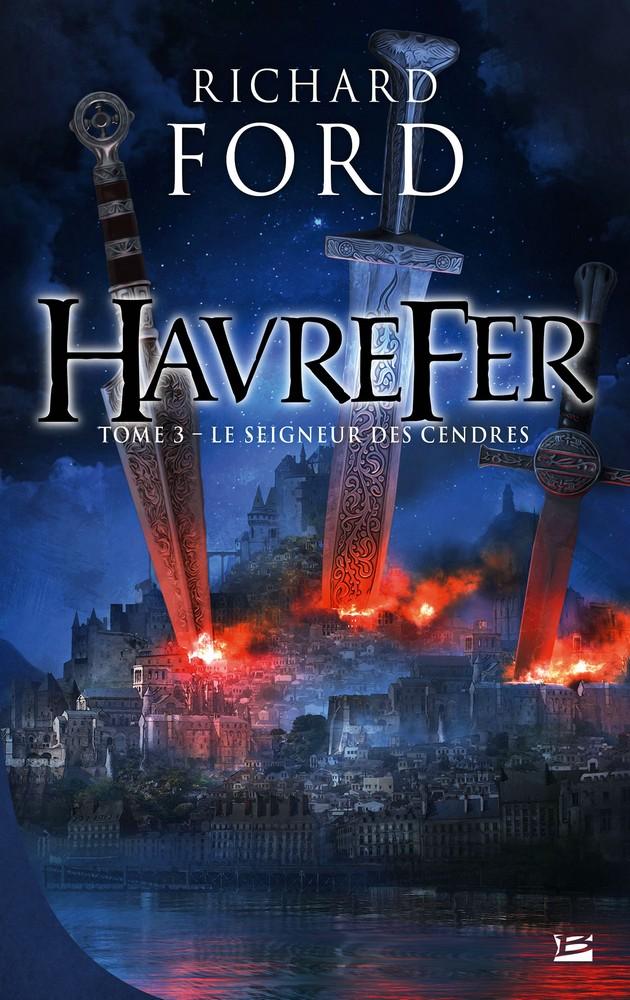 FORD Richard - HAVREFER - Tome 3 : Le seigneur des cendres 1603-h11