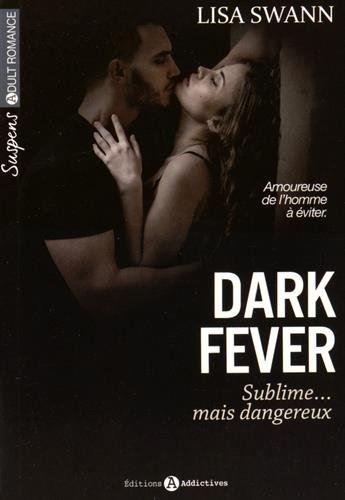 SWANN Lisa - Dark Fever, sublime....mais dangereux  4122je10
