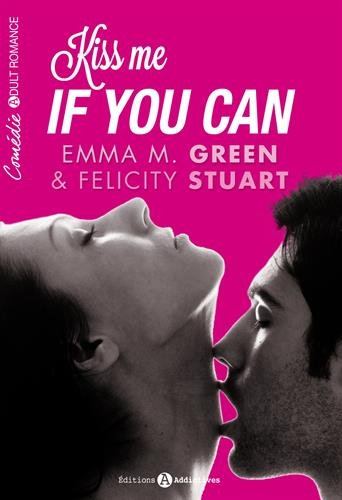 GREEN Emma M. & STUART Felicity - Kiss me if you can 417fly10