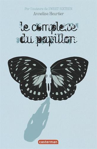 HEURTIER Annelise - Le complexe du papillon 41aroa10