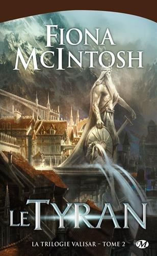 MCINTOSH Fiona - LA TRILOGIE VALISAR - Tome 2 :  Le tyran  51bd1x10
