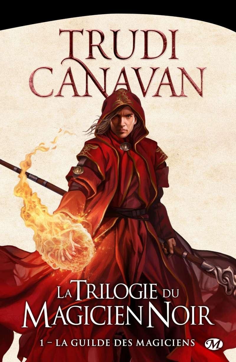 CANAVAN Trudi - LA TRILOGIE DU MAGICIEN NOIR - Tome 1 : La guilde des magiciens   81zbur10