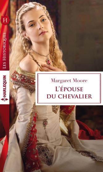 MOORE Margaret - L'épouse du chevalier 97822814