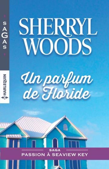 WOODS Sherryl - PASSION A SEAVIEW KEY - Tome 1 :  Une parfum de Floride 97822820