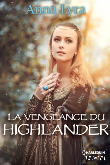 LYRA Anna - La vengeance du Highlander 97822827