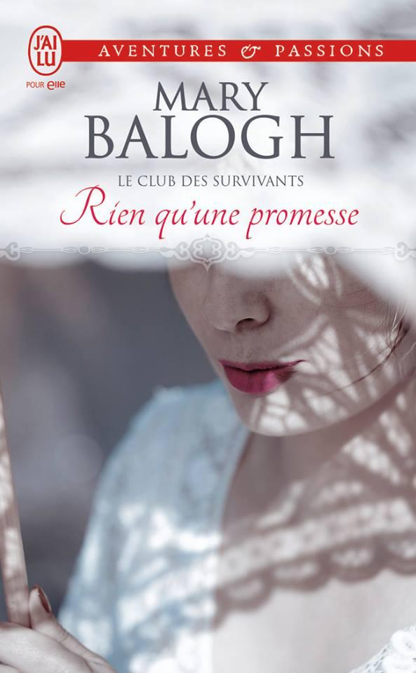 BALOGH Mary - LE CLUB DES SURVIVANTS - Tome 5 : Rien qu'une promesse Balogh10