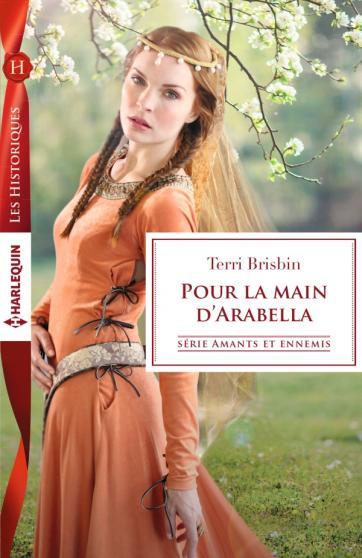 BRISBIN Terri - AMANTS ET ENNEMIS - Tome 1 : Pour la main d'Arabella Brisbi10