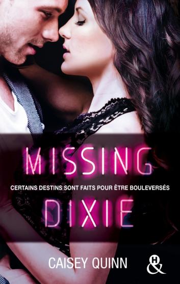 QUINN Casey - NEONDREAMS - Tome 3 : Missing Dixie Dixie10