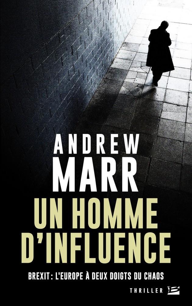 MARR  Andrew  - Un homme d'influence Homme-10