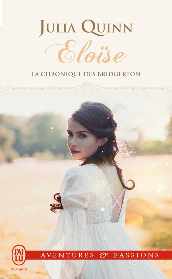 QUINN Julia - LA CHRONIQUE DES BRIDGERTON - Tome 5 : Eloïse  Julia_10
