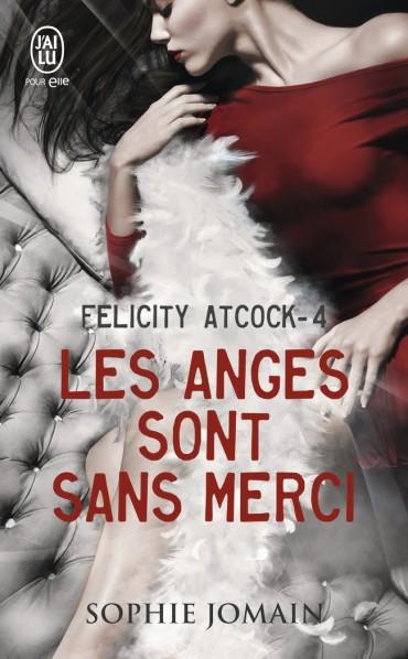 JOMAIN Sophie - FELICITY ATCOCK - Tome 4 :  Les anges sont sans merci Les-an10