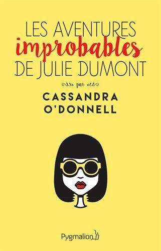 O'DONNELL Cassandra - Les aventures improbables de Julie Dumont Les_av10
