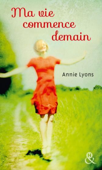 LYONS Annie - Ma vie commence demain Ma_vie10