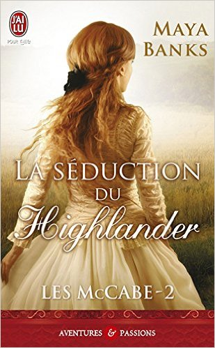 BANKS Maya - LES McCABE - Tome 2 : La séduction d'un Highlander Mac_b10