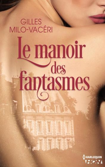 MILO-VACERI Gilles - Le manoir des fantasmes Manoir10