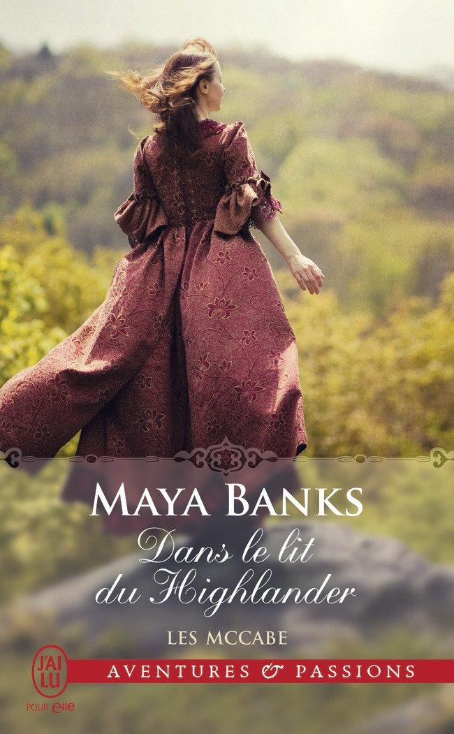 BANKS Maya - LES McCABE - Tome 1 : Dans le lit du Highlander Maya_b10