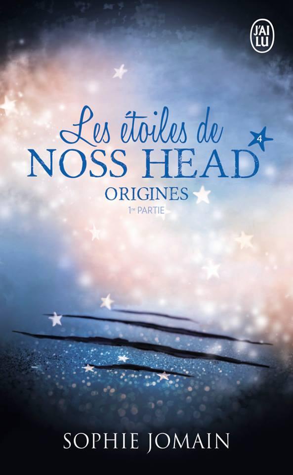 JOMAIN SOPHIE - LES ETOILES DE NOSS HEAD - Tome 4 : Origines (1ère partie) Noss10