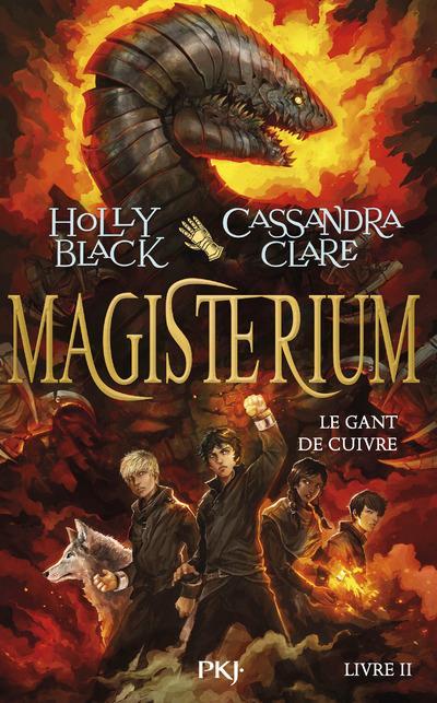 CLARE Cassandra & BLACK Holly - MAGISTERIUM - Tome 2 : Le gant de cuivre Pkj_2710