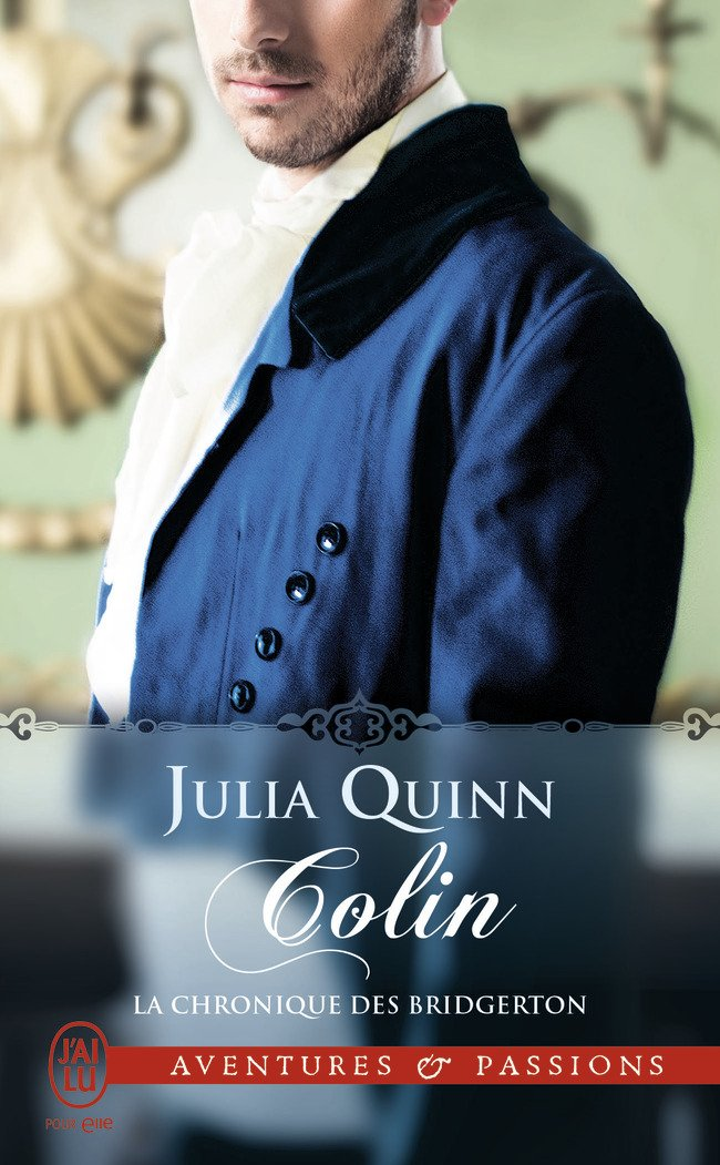 QUINN Julia - LA CHRONIQUE DES BRIDGERTON - Tome 4 : Colin Quinn10