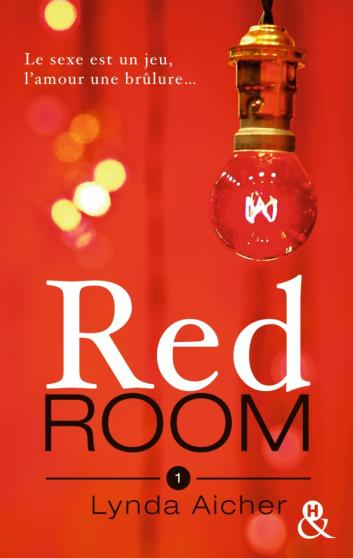 AICHER Lynda - RED ROOM - Tome 1 : Tu apprendras la confiance  Red_ro10