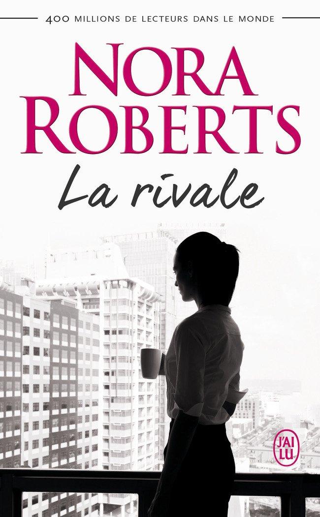 ROBERTS Nora - La Rivale Rivale11
