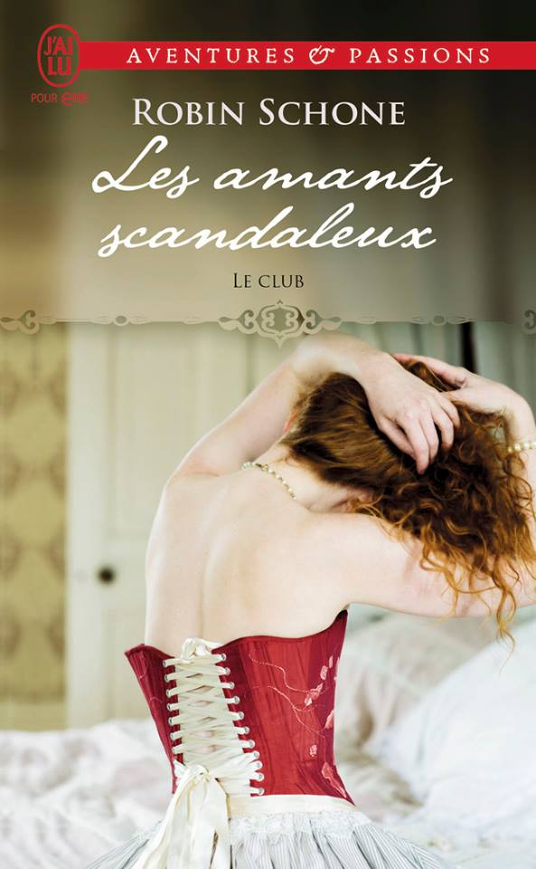 SCHONE Robin - LE CLUB - Tome 1 : les amants scandaleux Robin10