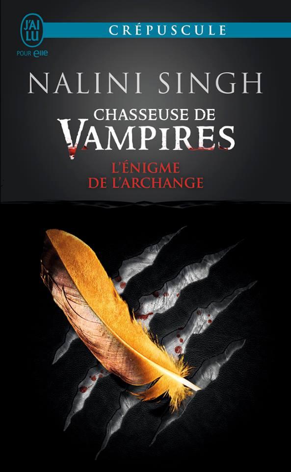 SINGH Nalini - CHASSEUSE DE VAMPIRES - Tome 8 : L'énigme de l'archange Singh10