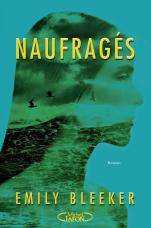 BLEEKER Emily - Naufragés Naufra10