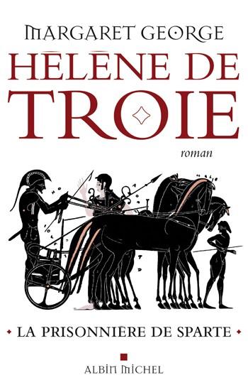 [George, Margaret] Hélène de Troie - Tome 1: La prisonnière de Sparte 97822210