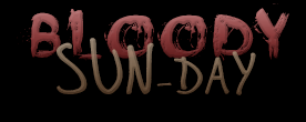 Bloody Sun-Day - August 28, 2016. Bloody10