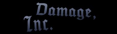 Damage, Inc. - September 25, 2016. Dinc10