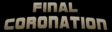 Final Coronation - June 26, 2016. Finalc10