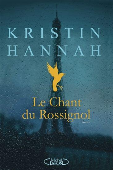 Le chant du rossignol de Kristin Hannah 18673310