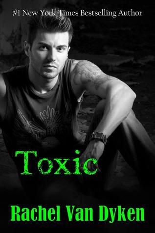 Reborn - Tome 2 : Toxic de Rachel Van Dyken 18935310