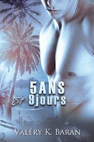 Cinq ans et neuf jours de Valéry K. Baran 51fb7x10