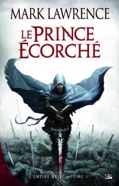 L'Empire Brisé tome 1  : Le Prince Ecorché de Mark Lawrence Livre-10