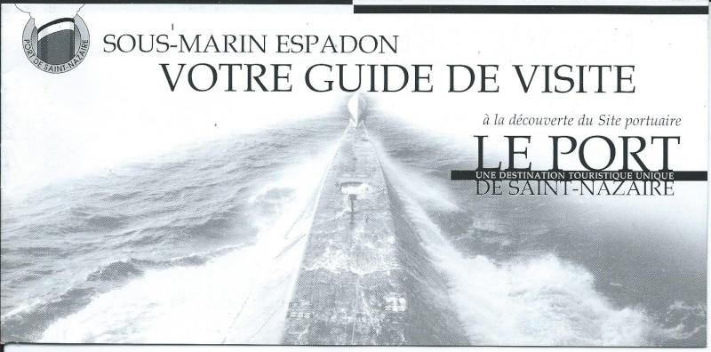 [ Les musées en rapport avec la Marine ] L'Espadon à St Nazaire Brochu11