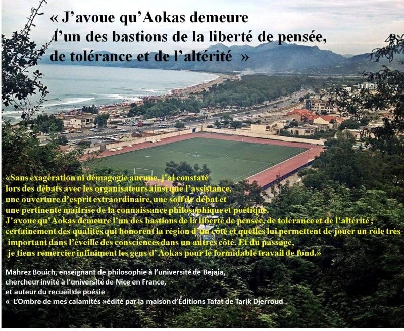 «J'avoue qu'Aokas demeure  l'un des bastions de la liberté de pensée,  de tolérance et de l'altérité » 320