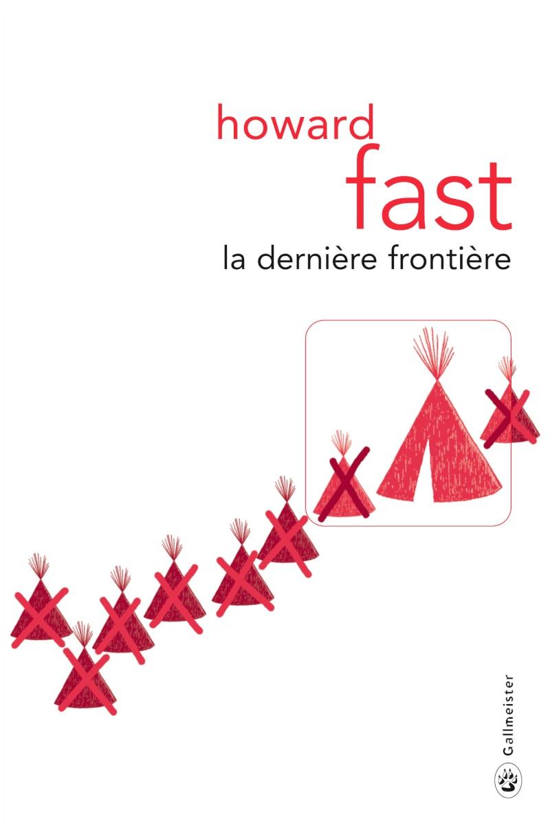 [Fast, Howard] La dernière frontière 5409-c10