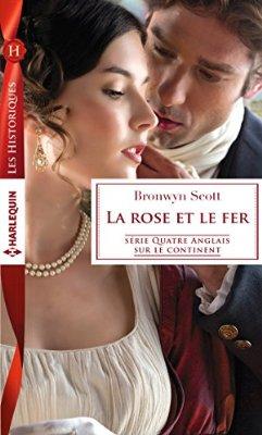 Quatre Anglais sur le continent - Tome 1: La rose et le fer de Bronwyn Scott 519f7x10
