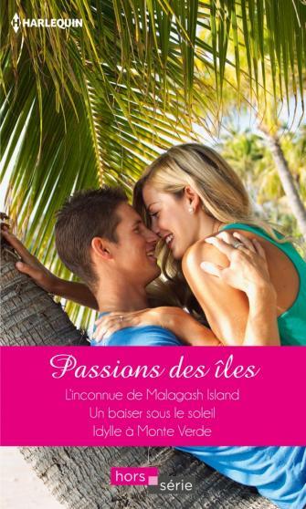Passions des îles : Sandra Field- Fiona Harper - Carol Grace 97822812