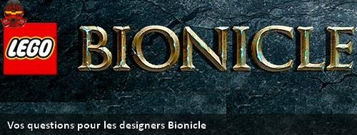 [Actu] Ne manquez pas l'occasion de poser vos questions aux designers Bionicle Banint10